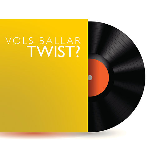Vols Ballar Twist? de Various Artists