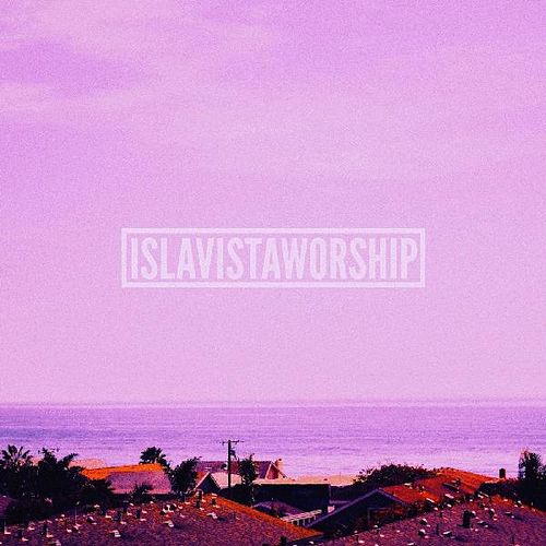 How We Love You by Isla Vista Worship