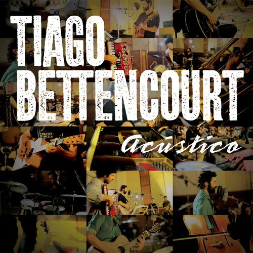 Acústico by Tiago Bettencourt