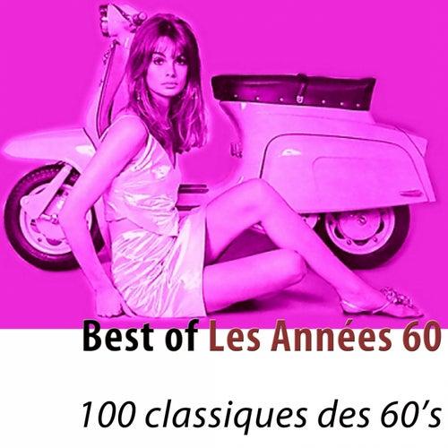 Best of Les Années 60 (100 classiques) (Remastered) de Various Artists