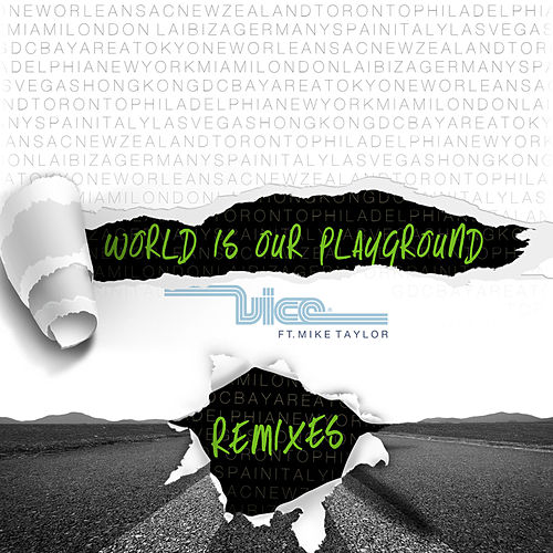 World Is Our Playground (Remixes) de Vice
