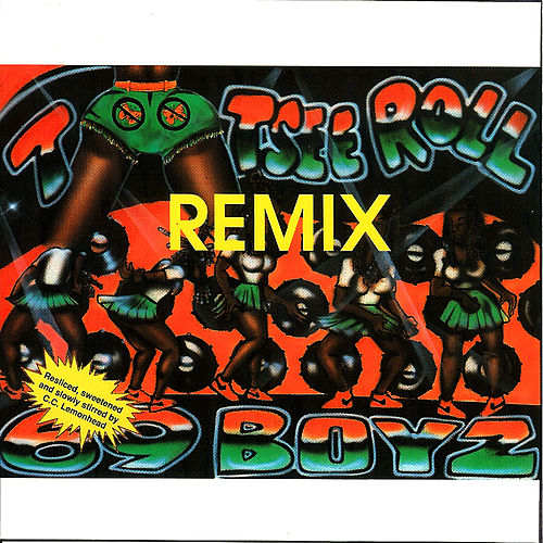 Tootsie Roll Remix by 69 Boyz
