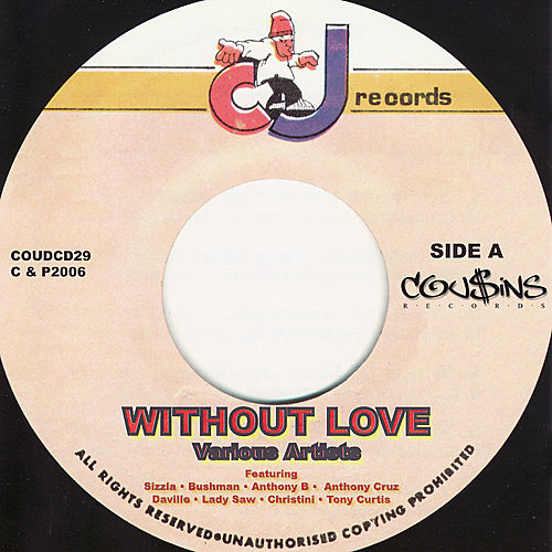 Without Love by Various Artists