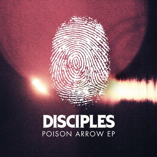 Poison Arrow EP von Disciples