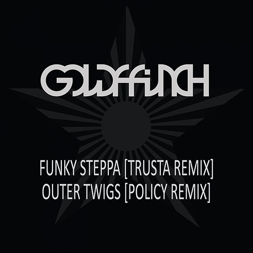 Funky Steppa (Trusta Remix) / Outer Twigs (Policy Remix) by GoldFFinch