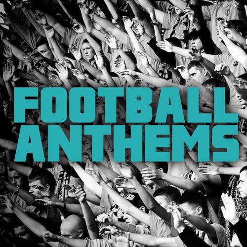 Football Anthems de Various Artists