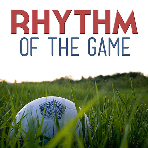 Rhythm Of The Game de Various Artists