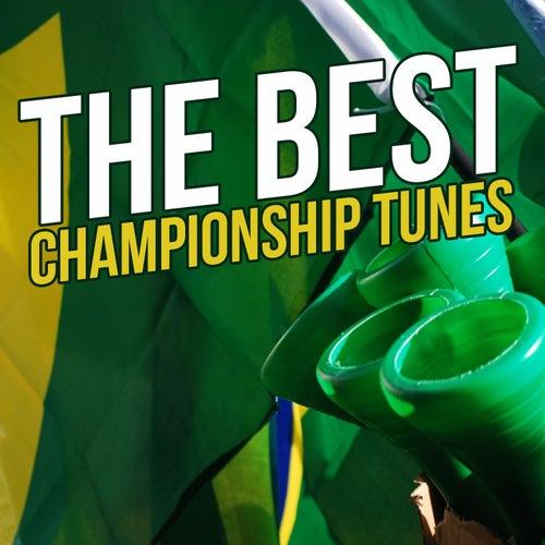 The Best Championship Tunes de Various Artists
