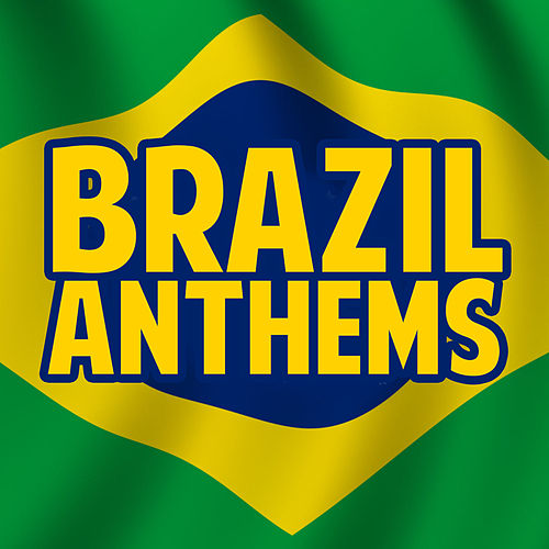 Brazil Anthems de Various Artists