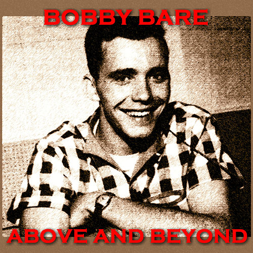 Above and Beyond von Bobby Bare