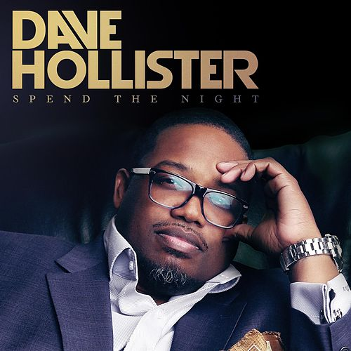 Spend The Night de Dave Hollister