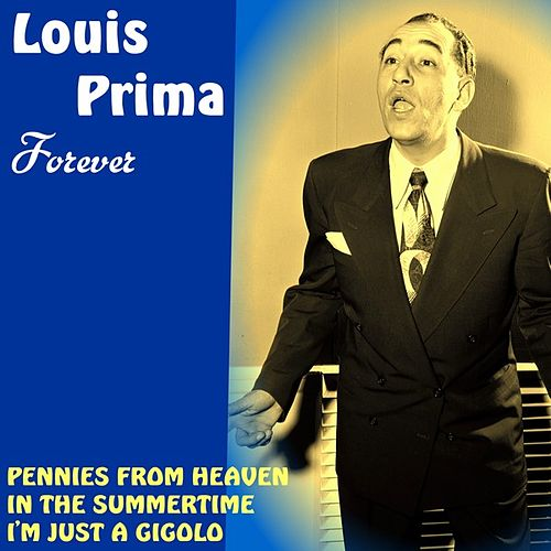 Louis Prima Forever by Louis Prima