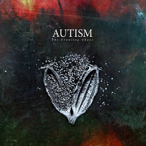 The Crawling Chaos by Autism