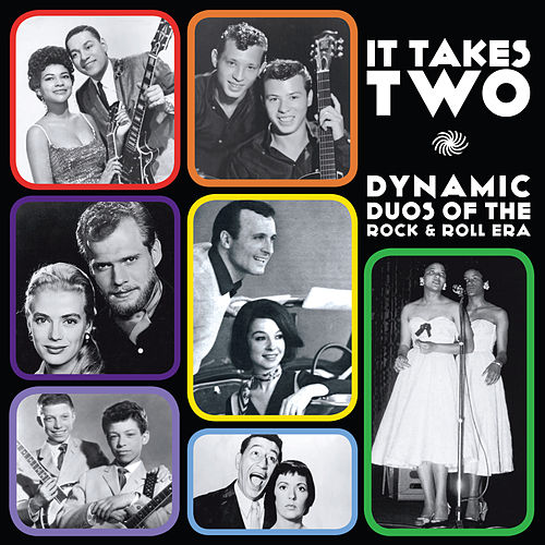 It Takes Two: Dynamic Duos of the Rock & Roll Era di Various Artists