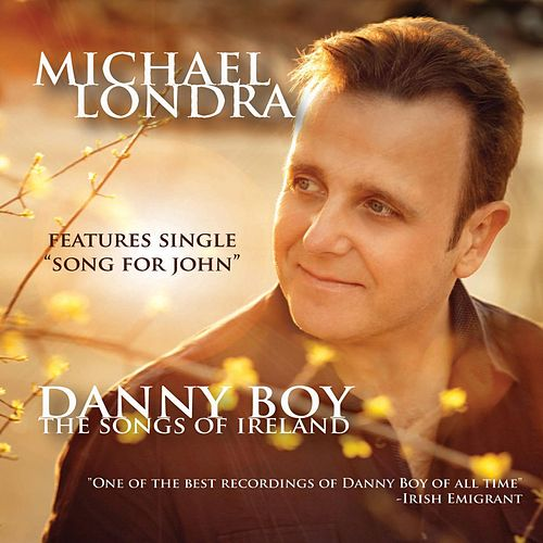 Danny Boy - The Songs of Ireland de Michael Londra