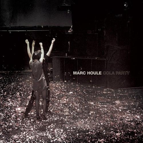 Cola Party de Marc Houle