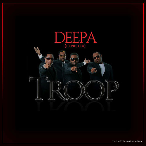Deepa (Revisited) von Troop