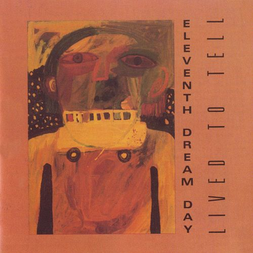 Eleventh Dream Day by Eleventh Dream Day