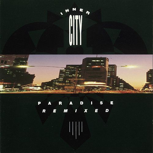 Paradise Remixed de Inner City
