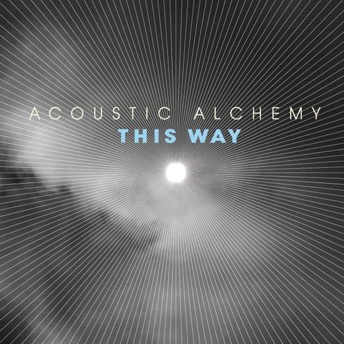 This Way de Acoustic Alchemy