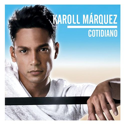 Cotidiano de Karoll Marquez