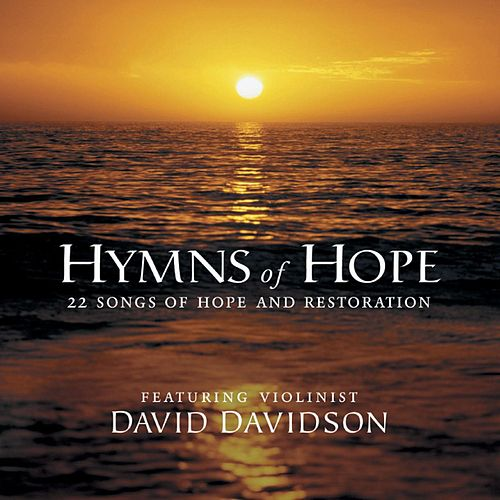 Hymns Of Hope by David Davidson