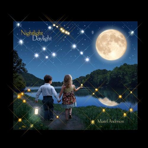 Nightlight Daylight: Nightlight, Vol. 1 by Muriel Anderson
