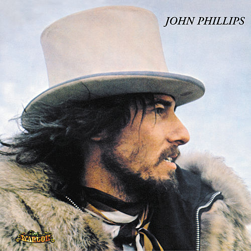 John Phillips (John, The Wolf King Of L.A.) de John Phillips