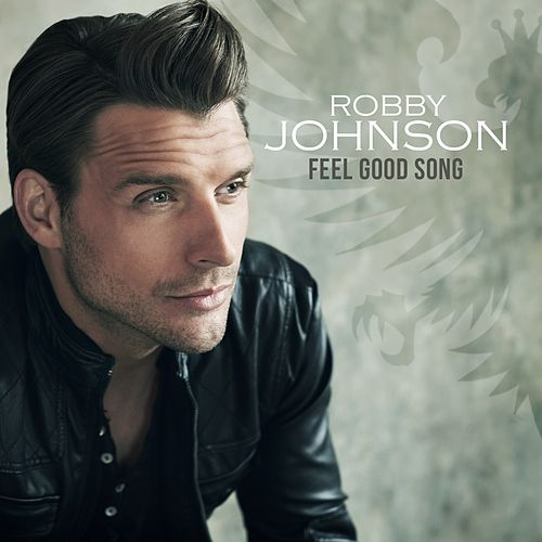 Feel Good Song von Robby Johnson
