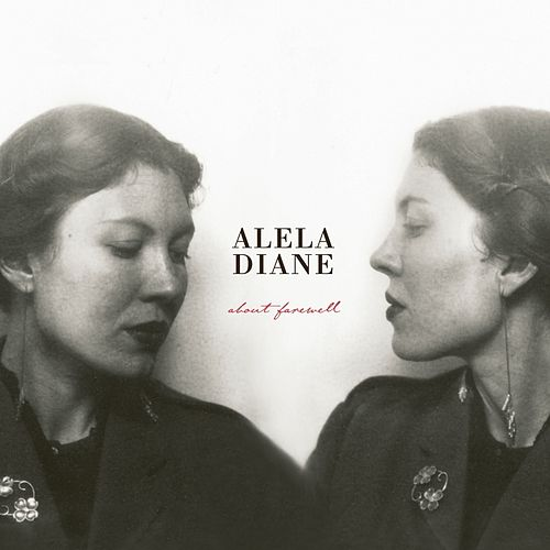 About Farewell (Deluxe Edition) by Alela Diane