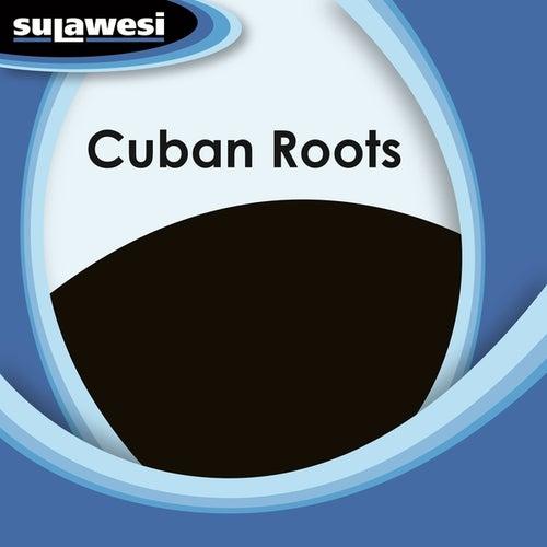 Cuban Roots de Various Artists