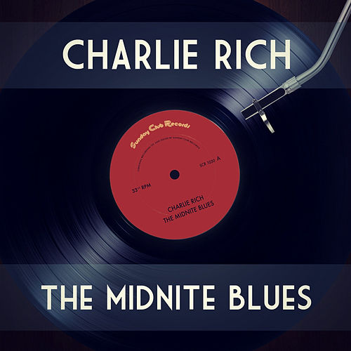 The Midnite Blues by Charlie Rich