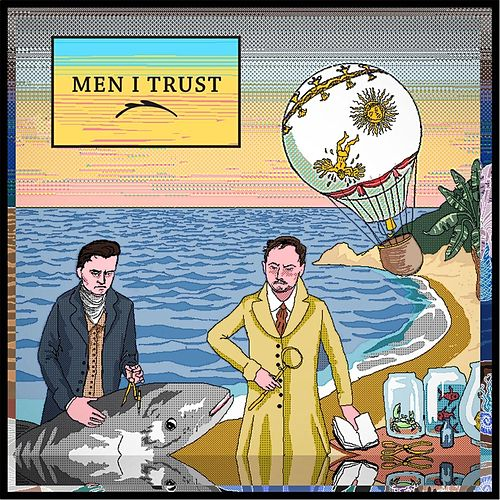 Men I Trust de Various Artists