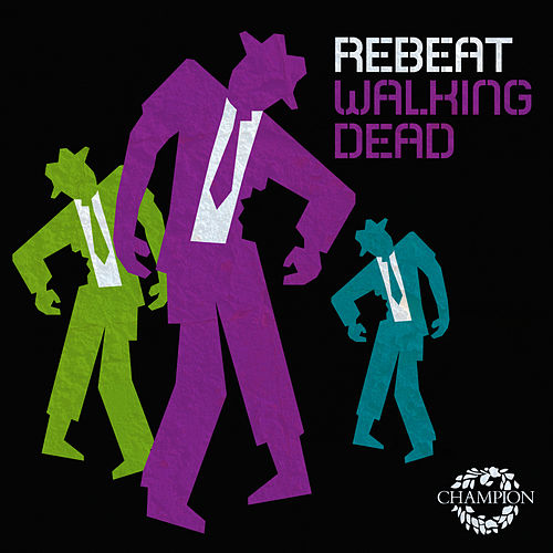 Walking Dead (Steerner Radio Edit) von Rebeat