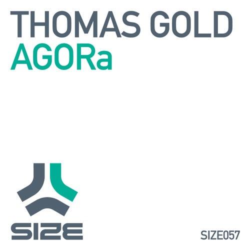 AGORa by Thomas Gold