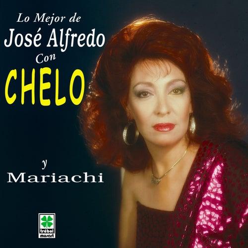 Lo Mejor de José Alfredo Jiménez de Chelo