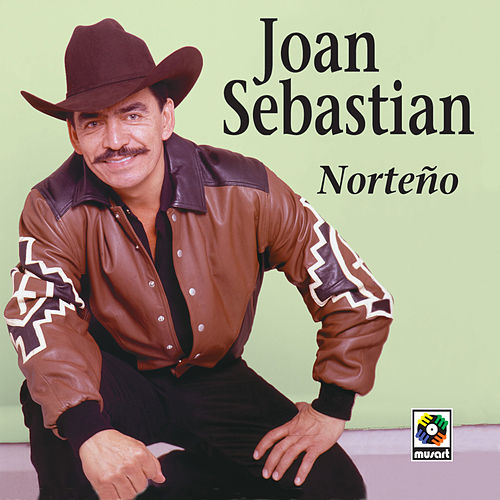 Norteño de Joan Sebastian