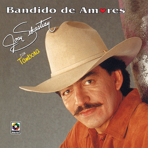 Bandido De Amores de Joan Sebastian