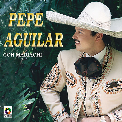 Pepe Aguilar Con Mariachi by Pepe Aguilar