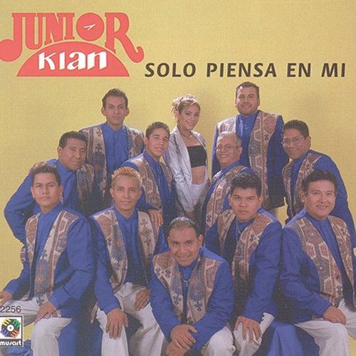 Solo Piensa en Mí de Junior Klan