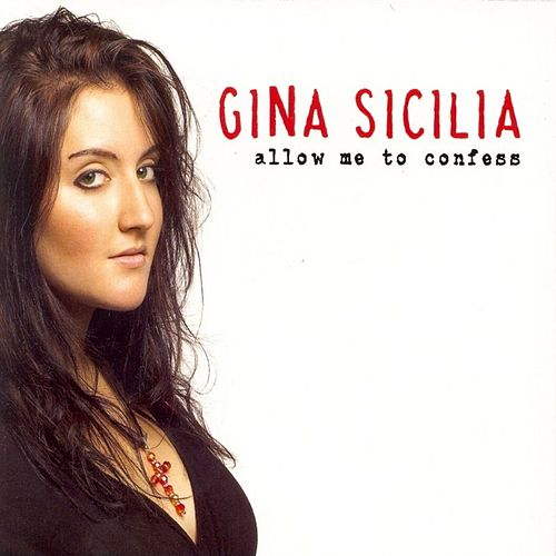 Allow Me to Confess de Gina Sicilia
