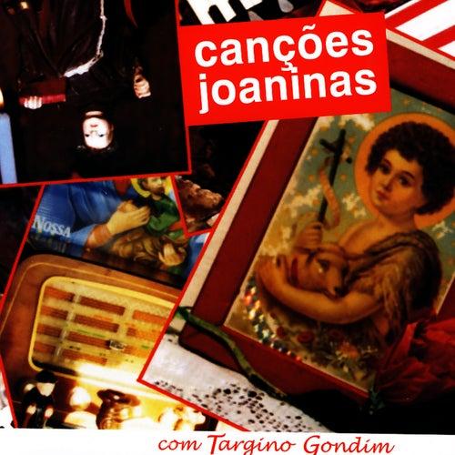Canções Joaninas by Targino Gondim