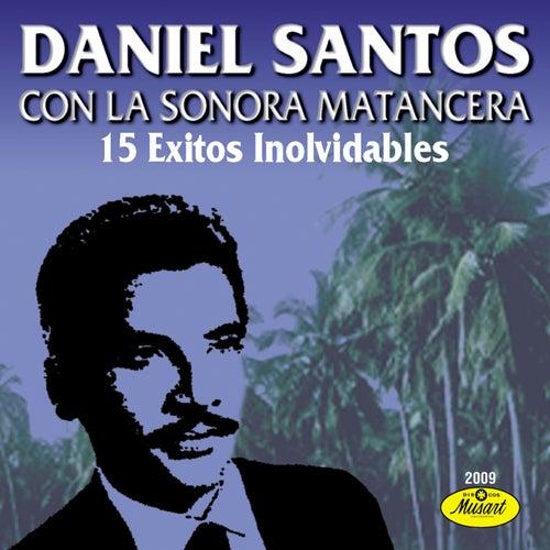 15 Éxitos Inolvidables De Daniel Santos de Daniel Santos