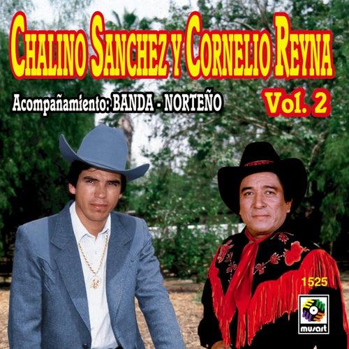 Chalino Sánchez y Cornelio Reyna, Vol. 2 de Chalino Sanchez