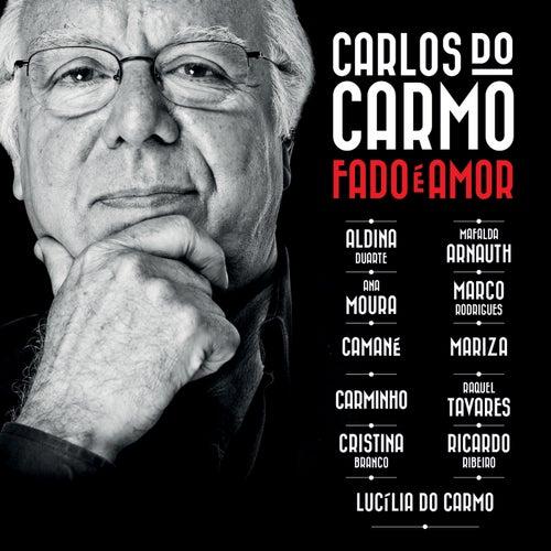 Fado É Amor de Carlos do Carmo