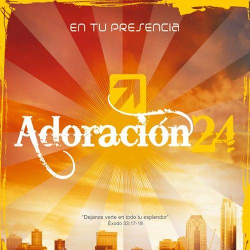Adoracion 24 de En Tu Presencia