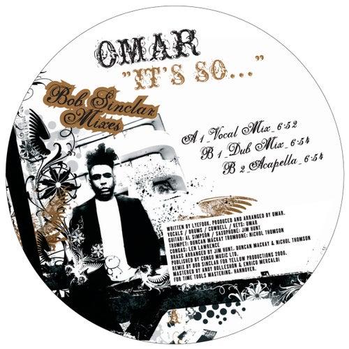 It's So (Bob Sinclar Mixes) von Omar