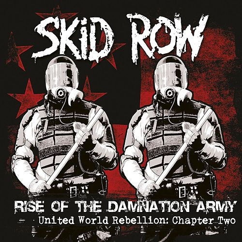 Chapter Two - Rise of the Damnation Army de Skid Row