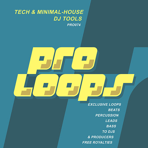 Tech & Minimal House DJ Tools by Supa Man (Kelvin Mccray)