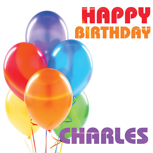 Happy Birthday Charles Have A Great Day May Gregory Amazon De Bucher